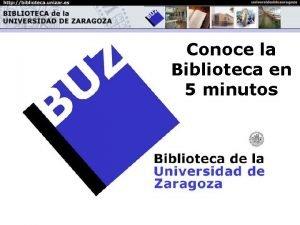La Biblioteca en 5 Conoce minutos la Biblioteca