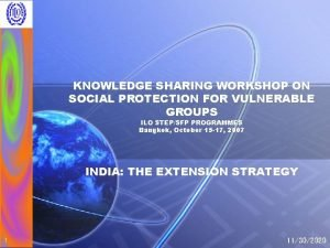 KNOWLEDGE SHARING WORKSHOP ON SOCIAL PROTECTION FOR VULNERABLE