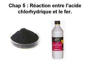 Chap 5 Raction entre lacide chlorhydrique et le