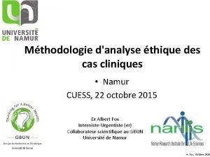 Mthodologie danalyse thique des cas cliniques Namur CUESS