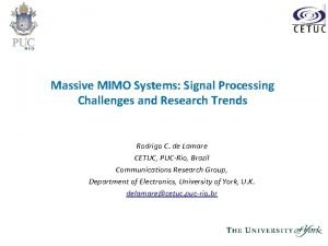 Massive MIMO Systems Signal Processing Challenges and Research