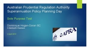 Australian Prudential Regulation Authority Superannuation Policy Planning Day