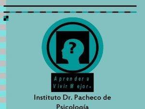 Instituto Dr Pacheco de INSTITUTO DR PACHECO DE