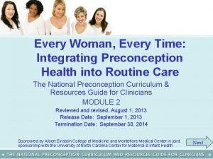 Every Woman Every Time Integrating Preconception Health into