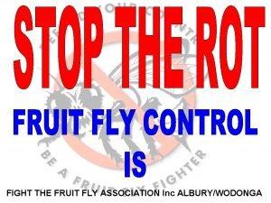 FIGHT THE FRUIT FLY ASSOCIATION Inc ALBURYWODONGA FIGHT