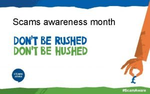 Scams awareness month Scam Aware Did you know