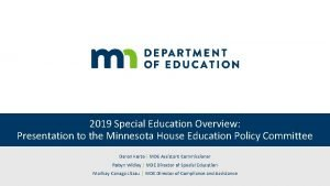 2019 Special Education Overview Presentation to the Minnesota