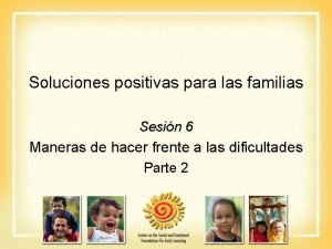 Soluciones positivas para las familias Sesin 6 Maneras
