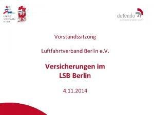 Vorstandssitzung Luftfahrtverband Berlin e V Versicherungen im LSB
