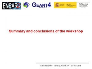 Summary and conclusions of the workshop ENSAR 2