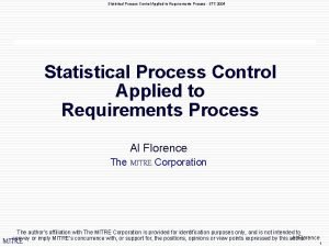 Statistical Process Control Applied to Requirements Process STC