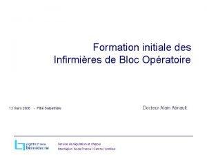 Formation initiale des Infirmires de Bloc Opratoire 13