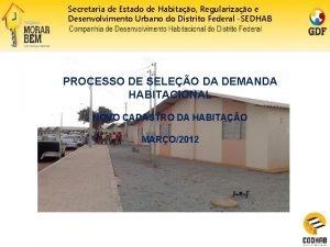 Secretaria de Estado de Habitao Regularizao e Desenvolvimento