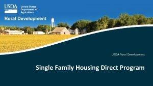 USDA Rural Development Single Family Housing Direct Program