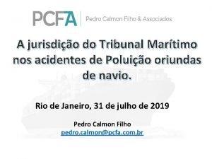 A jurisdio do Tribunal Martimo nos acidentes de