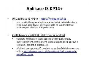 Aplikace IS KP 14 URL aplikace IS KP