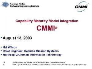 Capability Maturity Model Integration CMMI August 13 2003