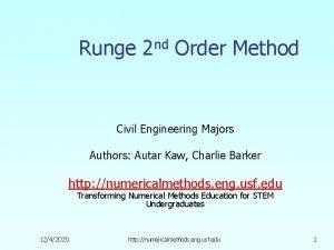Runge 2 nd Order Method Civil Engineering Majors