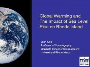 Global Warming and The Impact of Sea Level