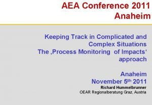 AEA Conference 2011 Anaheim 1 Keeping Track in