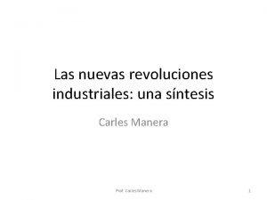 Las nuevas revoluciones industriales una sntesis Carles Manera