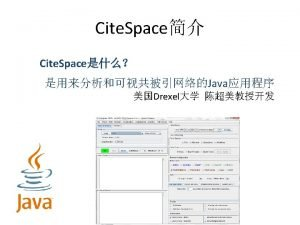 Cite Space Cite Space The Cite Space http