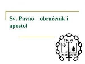Sv Pavao obraenik i apostol Pavao n Prvi