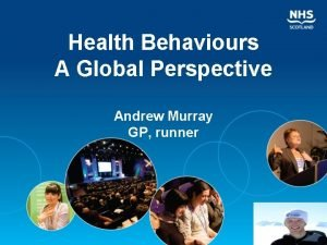 Health Behaviours A Global Perspective Andrew Murray GP