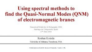 Using spectral methods to find the QuasiNormal Modes