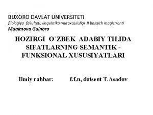 BUXORO DAVLAT UNIVERSITETI filologiya fakulteti lingvistika mutaxassisligi II