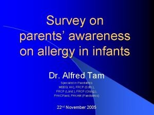 Survey on parents awareness on allergy in infants