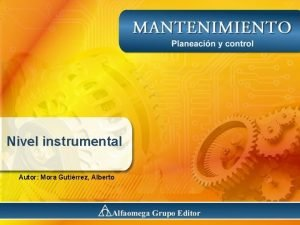 Nivel instrumental Autor Mora Gutirrez Alberto Nivel Instrumental
