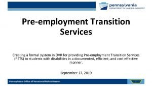 Preemployment Transition Services Creating a formal system in