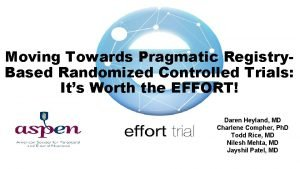 Moving Towards Pragmatic Registry Based Randomized Controlled Trials