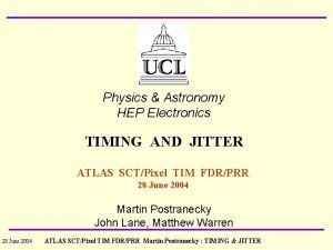 Physics Astronomy HEP Electronics TIMING AND JITTER ATLAS