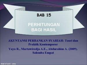 BAB 15 PERHITUNGAN BAGI HASIL AKUNTANSI PERBANKAN SYARIAH