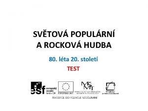 SVTOV POPULRN A ROCKOV HUDBA 80 lta 20