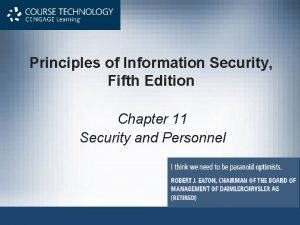 Principles of Information Security Fifth Edition Chapter 11