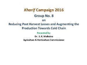 Kharif Campaign 2016 Group No 8 on Reducing