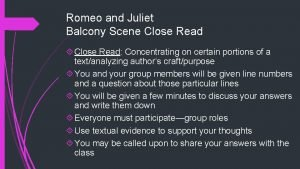 Romeo and Juliet Balcony Scene Close Read Concentrating