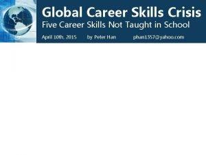 Global Career Skills Crisis Five Career Skills Not