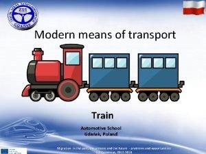 Modern means of transport Train Automotive School Gdask