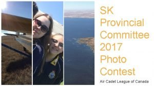 SK Provincial Committee 2017 Photo Contest Air Cadet