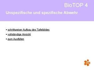 Bio TOP 4 Unspezifische und spezifische Abwehr schrittweiser
