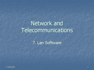 Network and Telecommunications 7 Lan Software 11262020 1