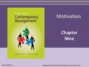 Motivation Chapter Nine Mc GrawHillIrwin Copyright 2011 by