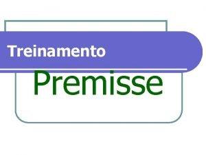 Treinamento Premisse Sabonetes Cosmticos Linha Domstica LINHA PEROLIZADA