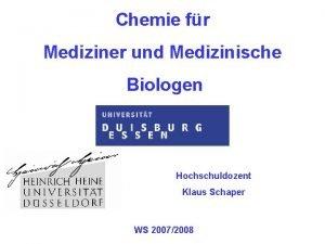 Chemie fr Mediziner und Medizinische Biologen Hochschuldozent Klaus