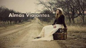 Almas Viajantes BIAJOVA SLIDES Avano Automtico Somos almas