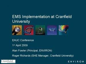 EMS Implementation at Cranfield University EAUC Conference 1